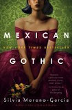 Book cover - Mexican Gothic
